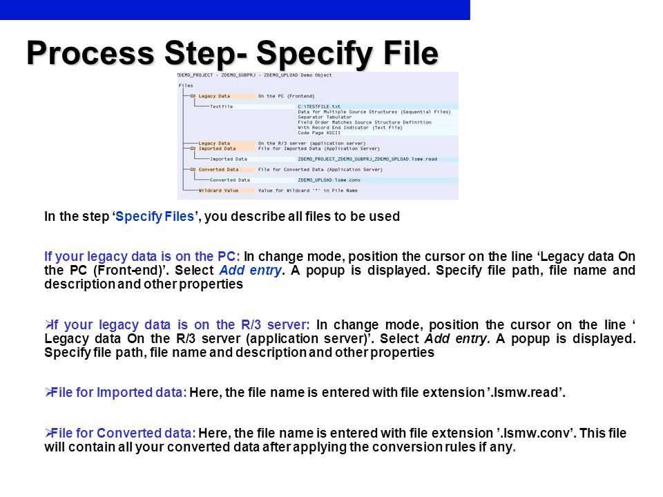 Process Step- Specify File