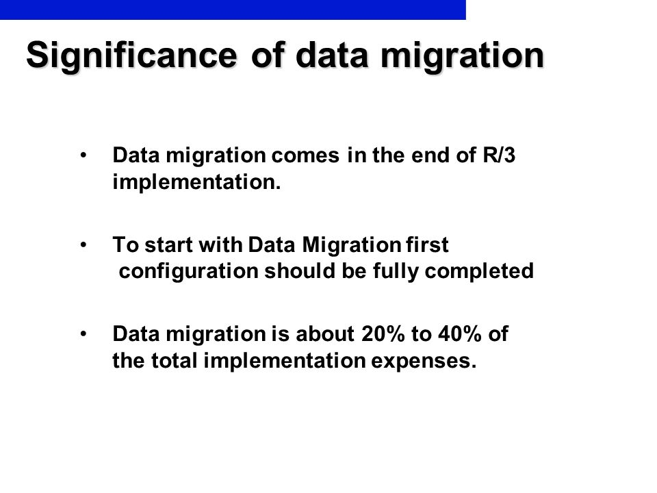 Significance of data migration