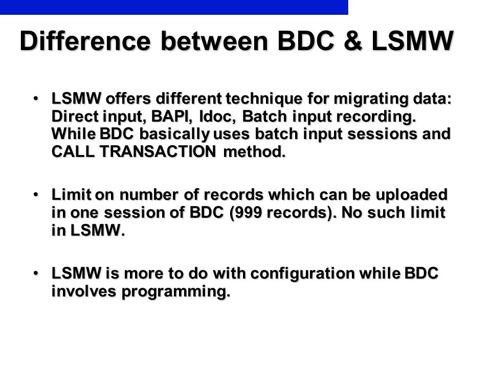 Difference between BDC & LSMW