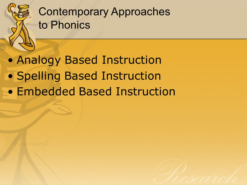 Contemporary Approaches to Phonics