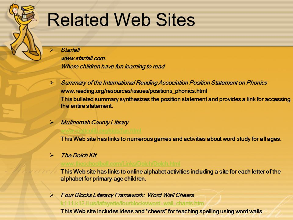 Related Web Sites Starfall www.starfall.com.