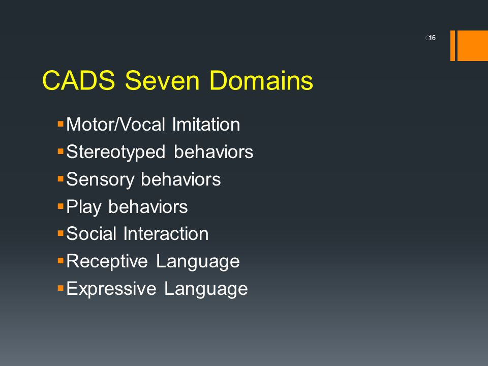 CADS Seven Domains Motor/Vocal Imitation Stereotyped behaviors