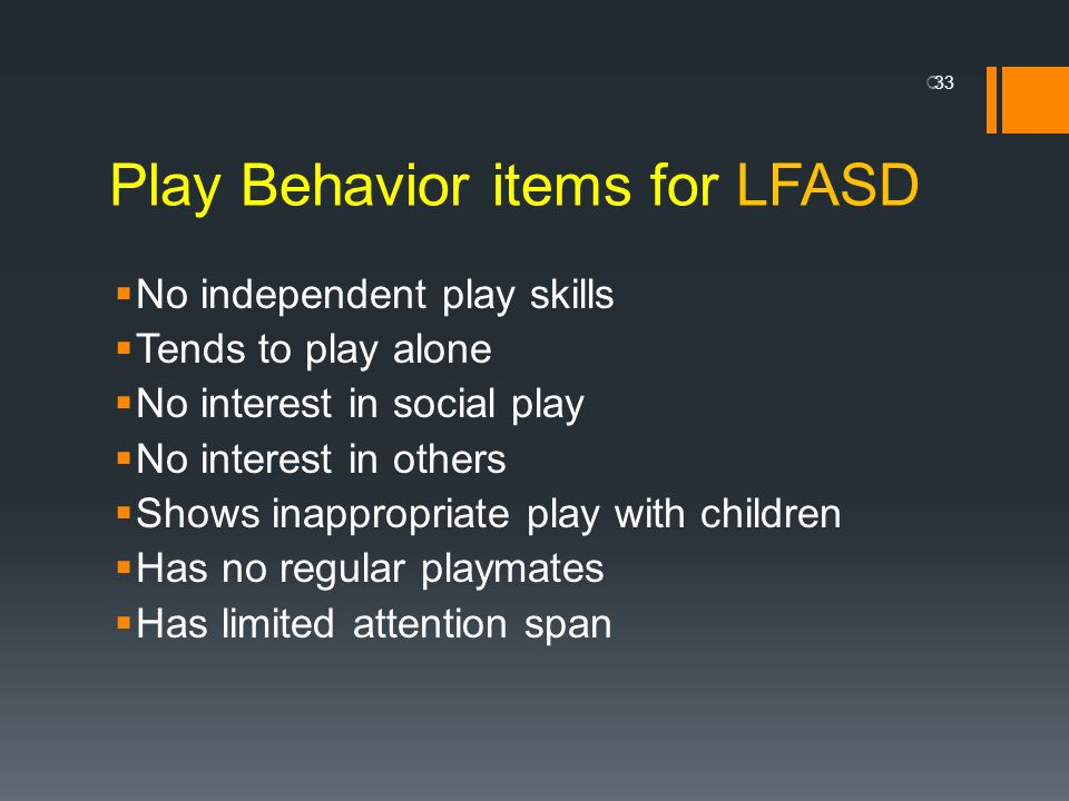 Play Behavior items for LFASD