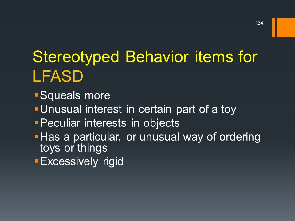 Stereotyped Behavior items for LFASD