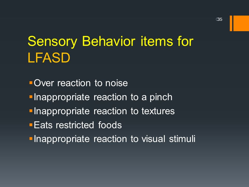 Sensory Behavior items for LFASD
