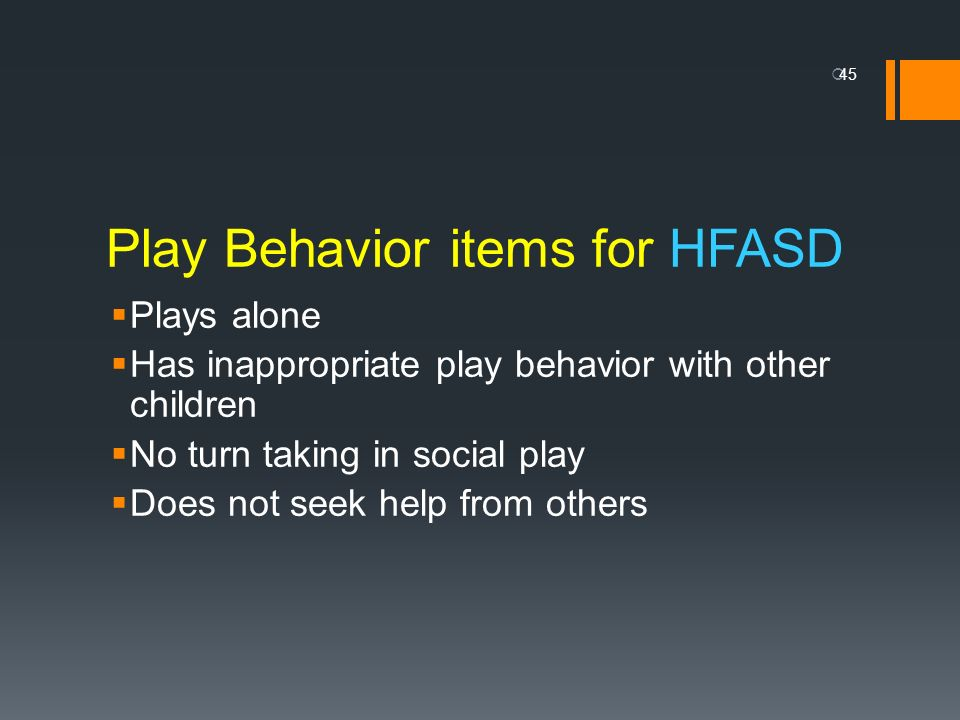 Play Behavior items for HFASD