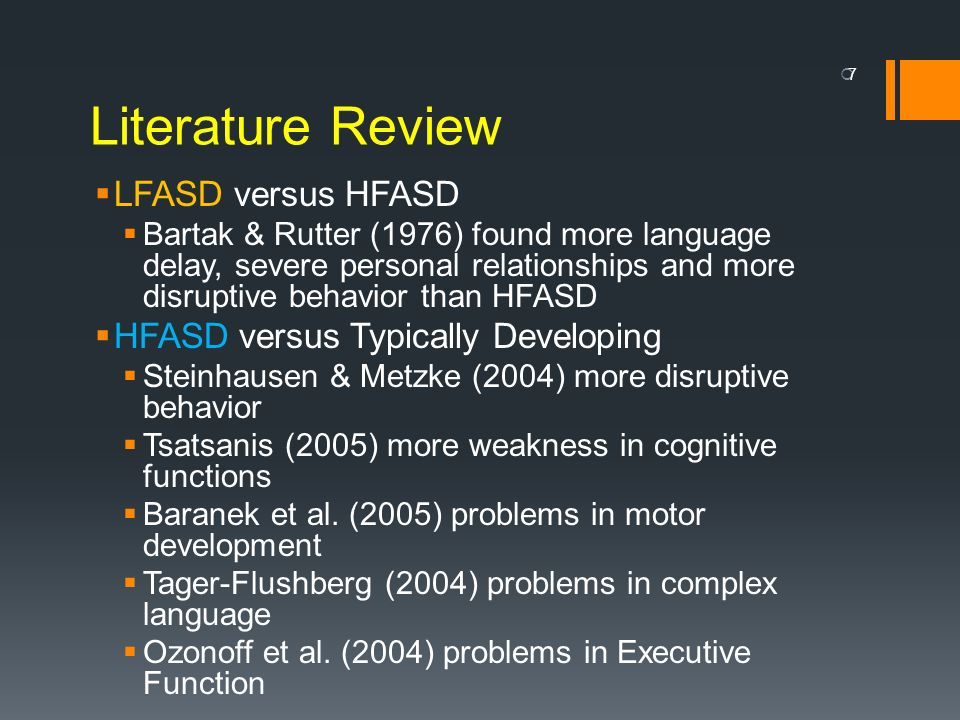 Literature Review LFASD versus HFASD HFASD versus Typically Developing