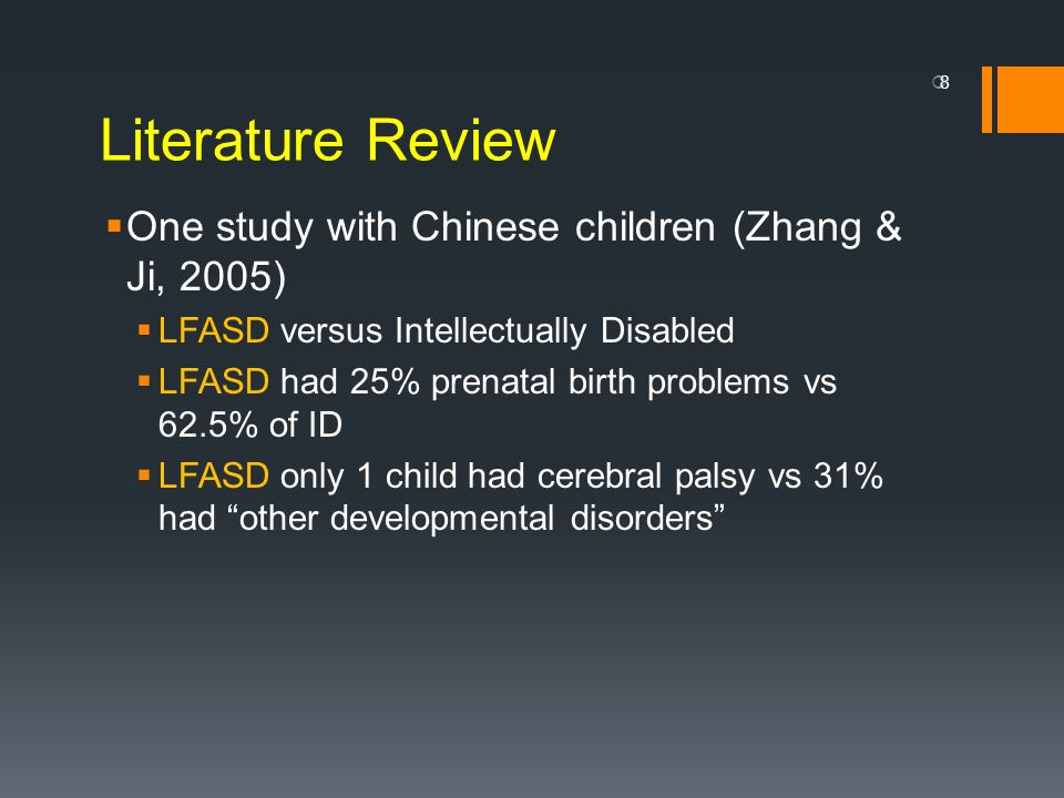 Literature Review One study with Chinese children (Zhang & Ji, 2005)