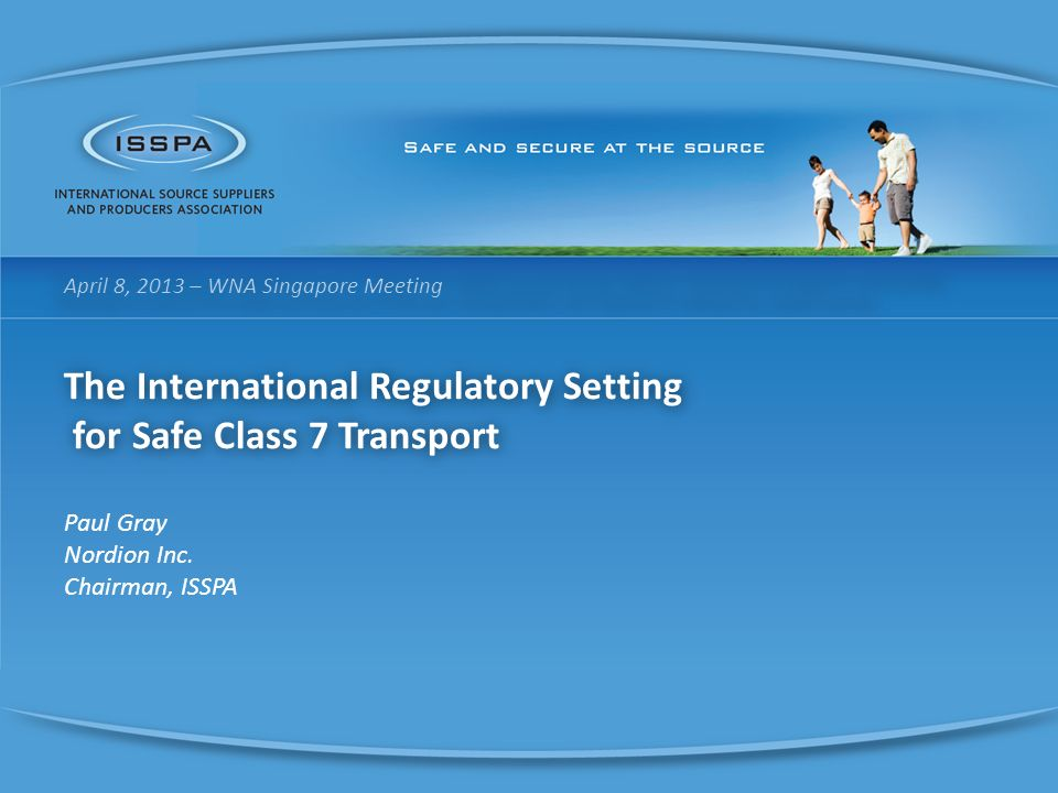 The International Regulatory Setting for Safe Class 7 Transport
