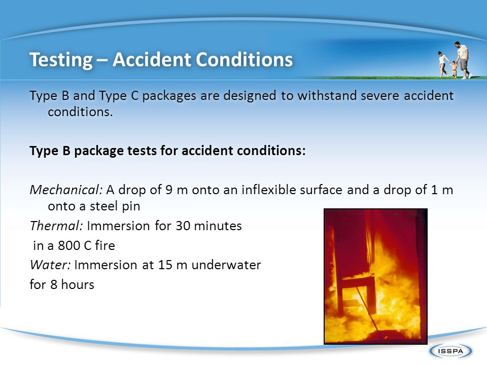 Testing – Accident Conditions