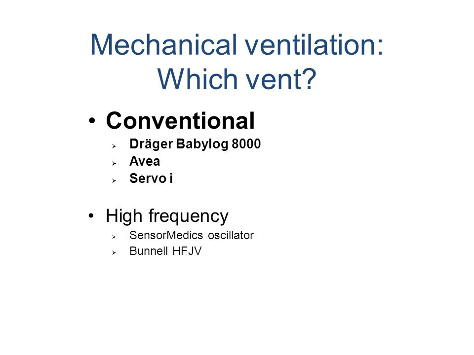 Mechanical ventilation: