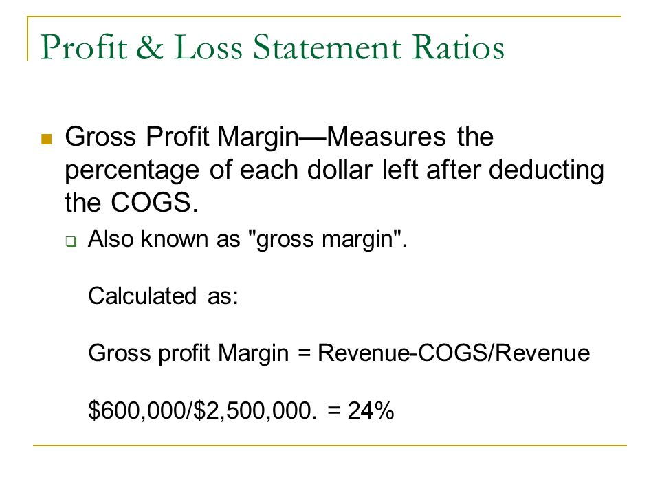 Profit & Loss Statement Ratios