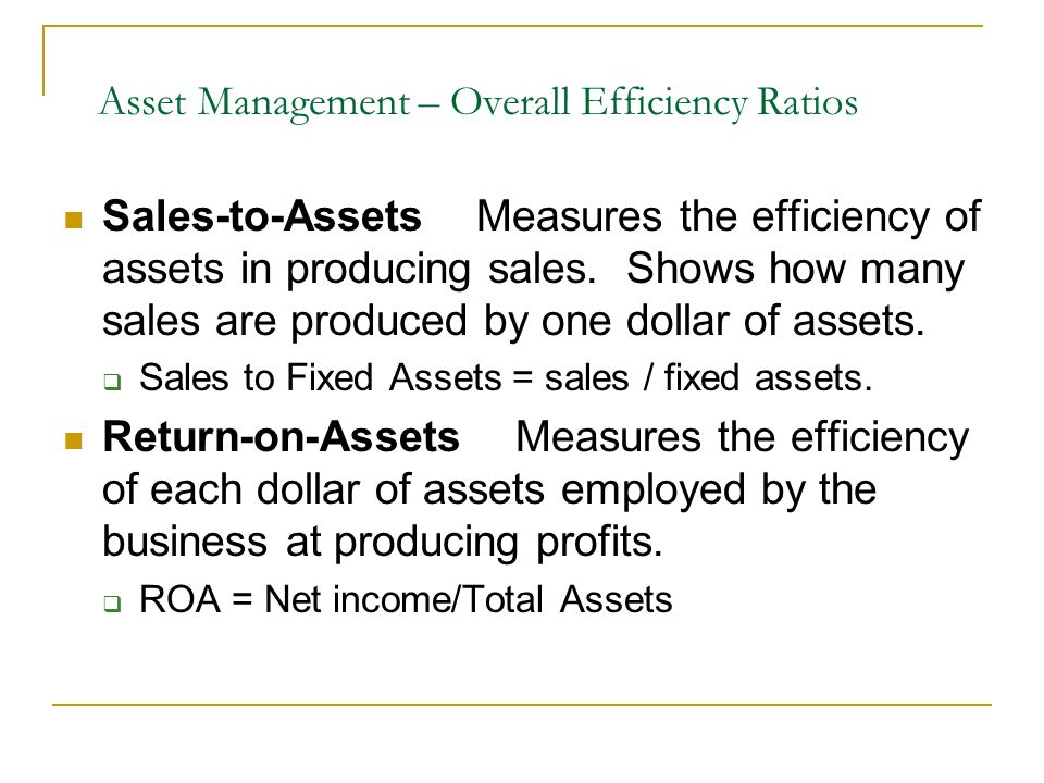 Asset Management – Overall Efficiency Ratios