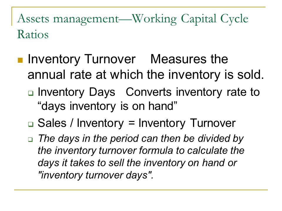 Assets management—Working Capital Cycle Ratios