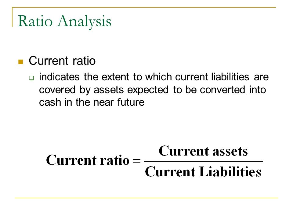 Ratio Analysis Current ratio