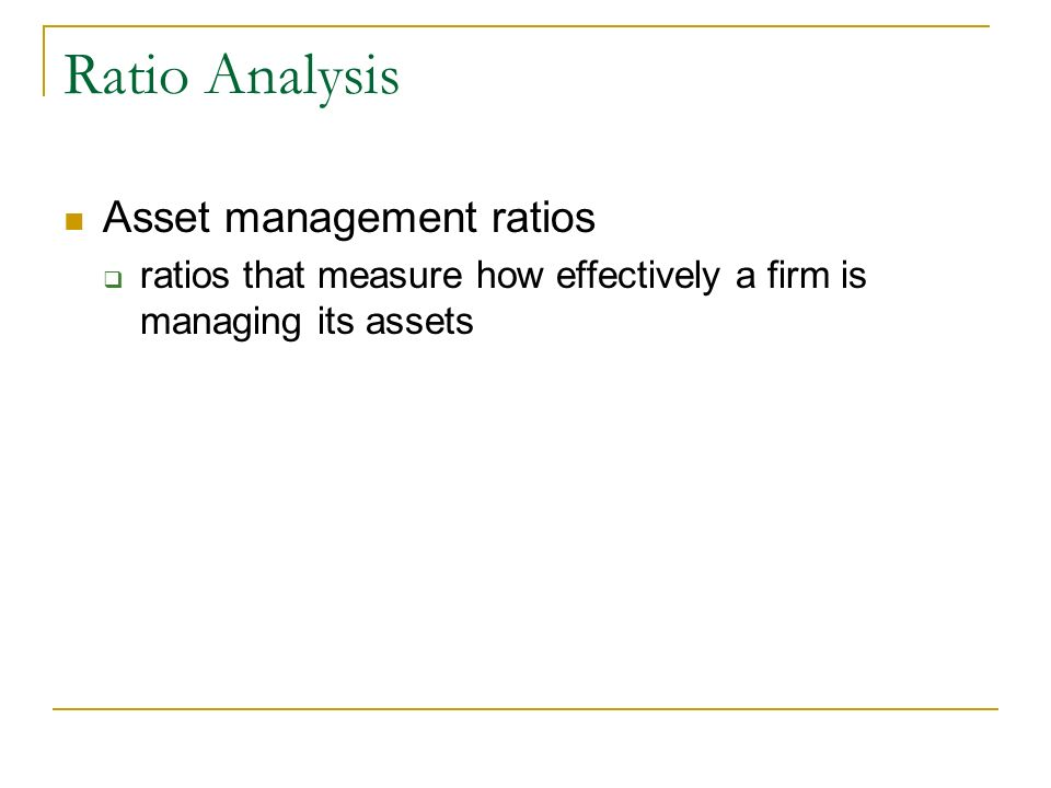 Ratio Analysis Asset management ratios