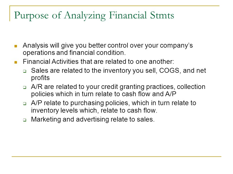 Purpose of Analyzing Financial Stmts