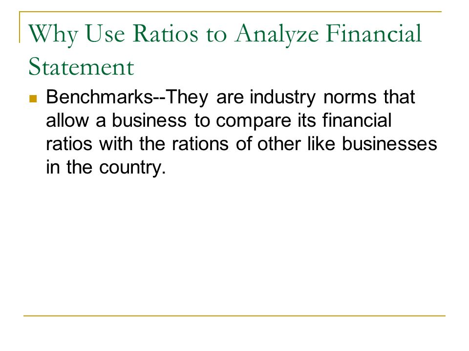 Why Use Ratios to Analyze Financial Statement