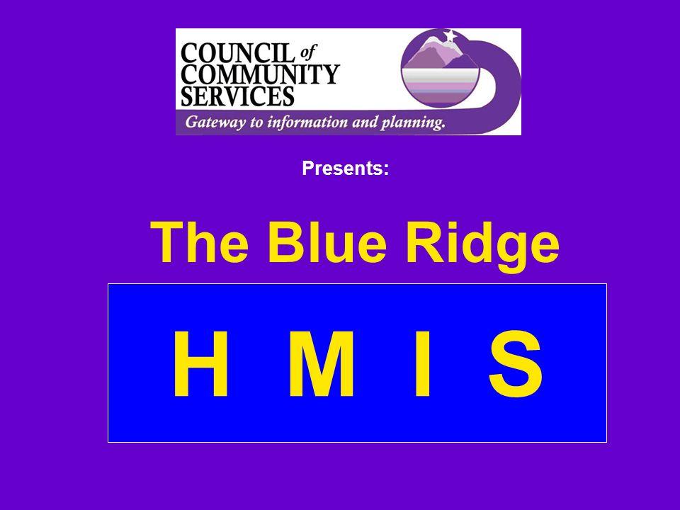 Presents: The Blue Ridge H M I S