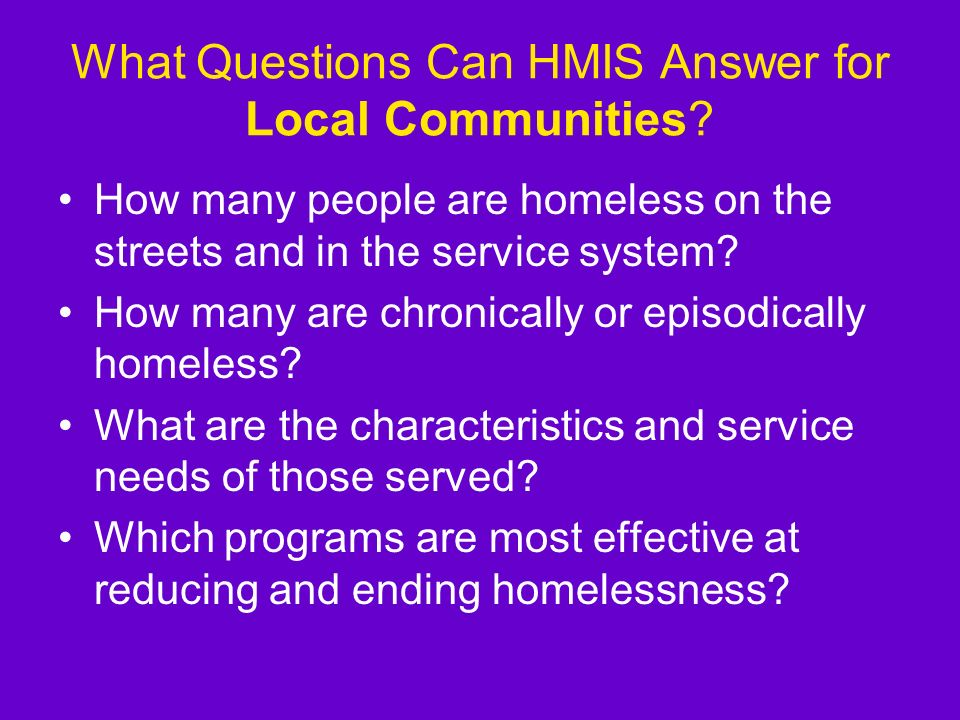 What Questions Can HMIS Answer for Local Communities