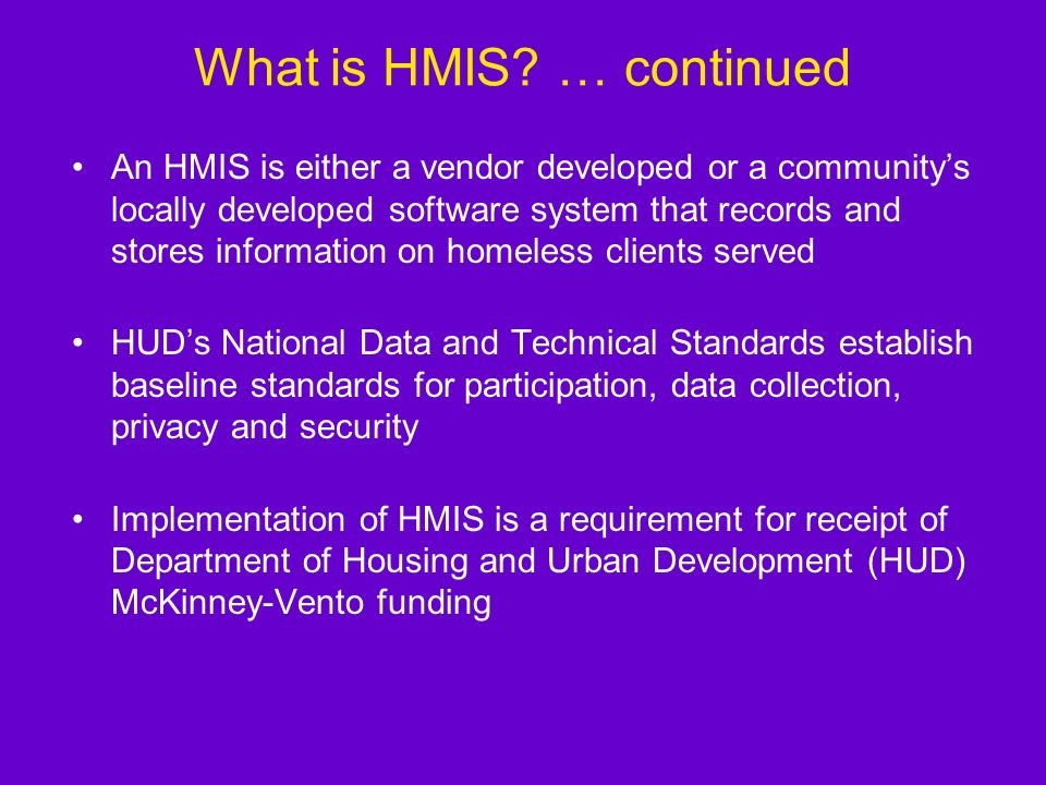 What is HMIS … continued
