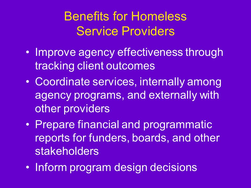 Benefits for Homeless Service Providers