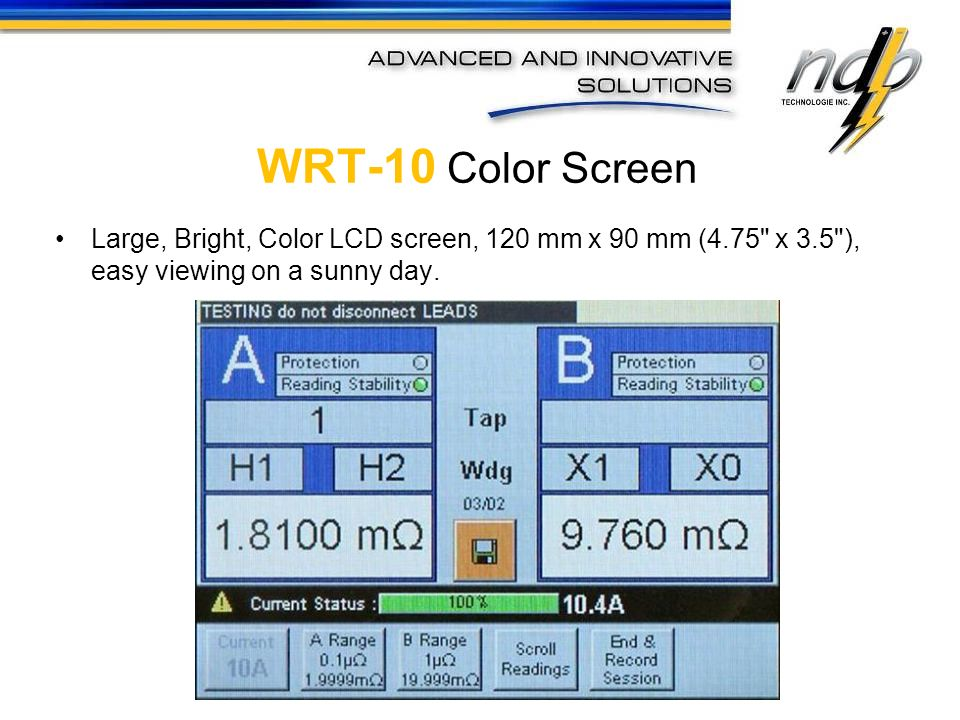 WRT-10 Color Screen Large, Bright, Color LCD screen, 120 mm x 90 mm (4.75 x 3.5 ), easy viewing on a sunny day.