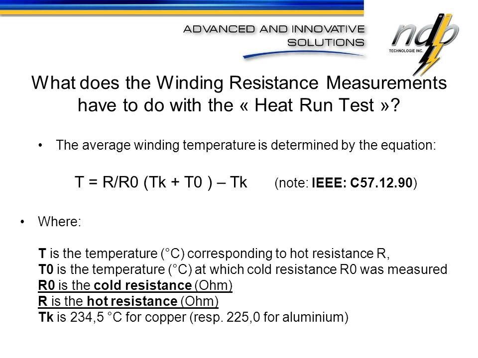 What does the Winding Resistance Measurements have to do with the « Heat Run Test »