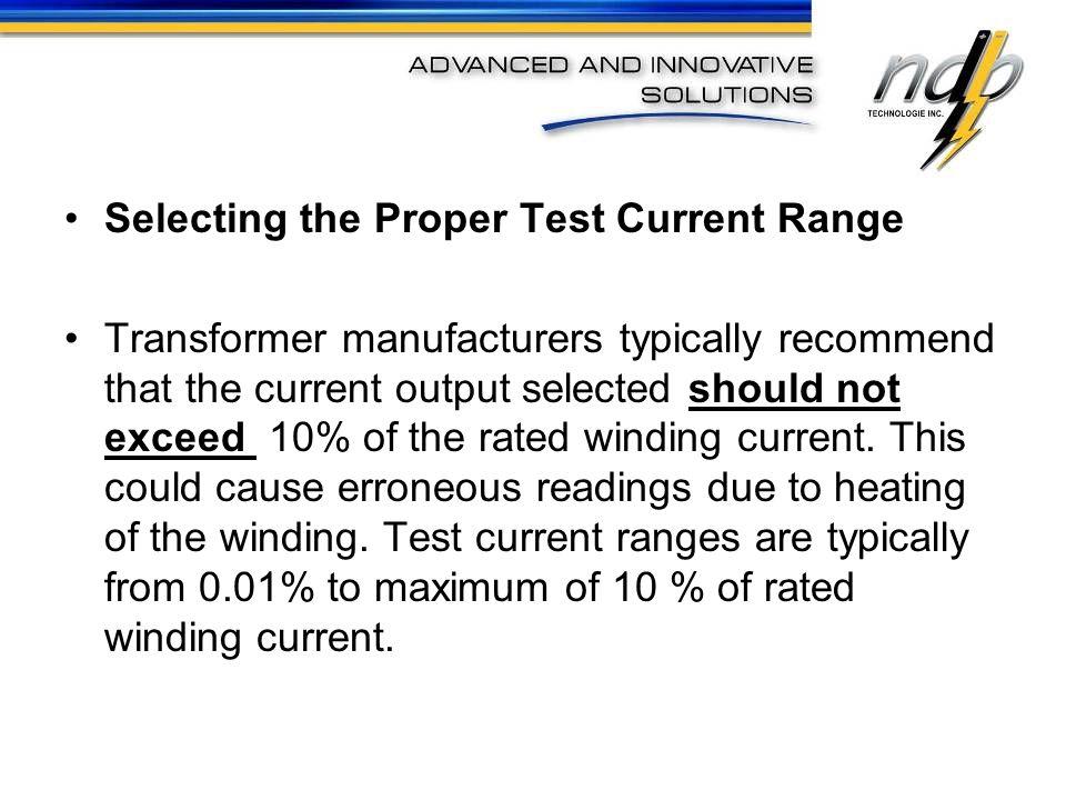Selecting the Proper Test Current Range