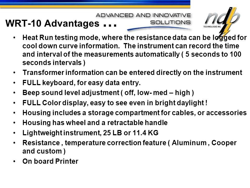 WRT-10 Advantages …