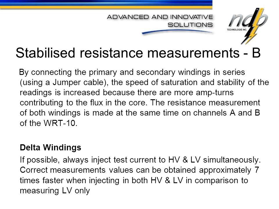 Stabilised resistance measurements - B