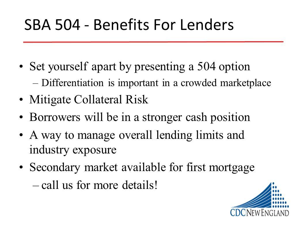 SBA 504 - Benefits For Lenders