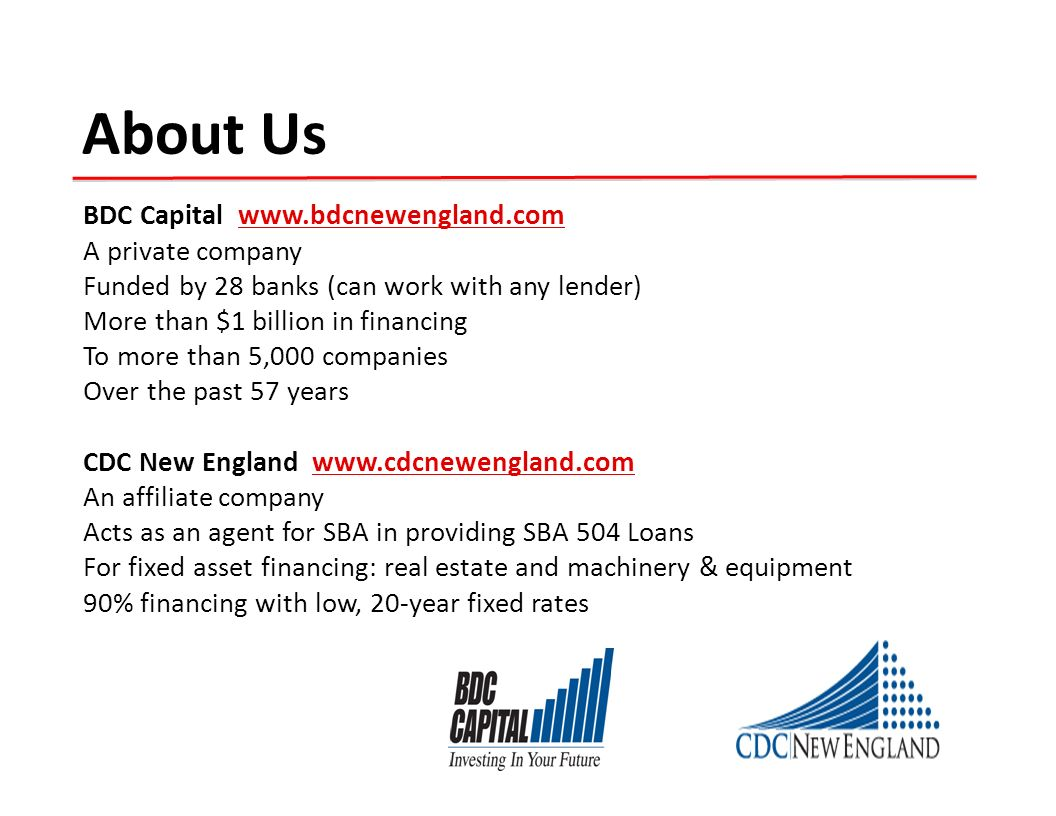 About Us BDC Capital www.bdcnewengland.com A private company