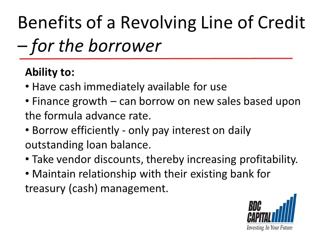 Benefits of a Revolving Line of Credit – for the borrower