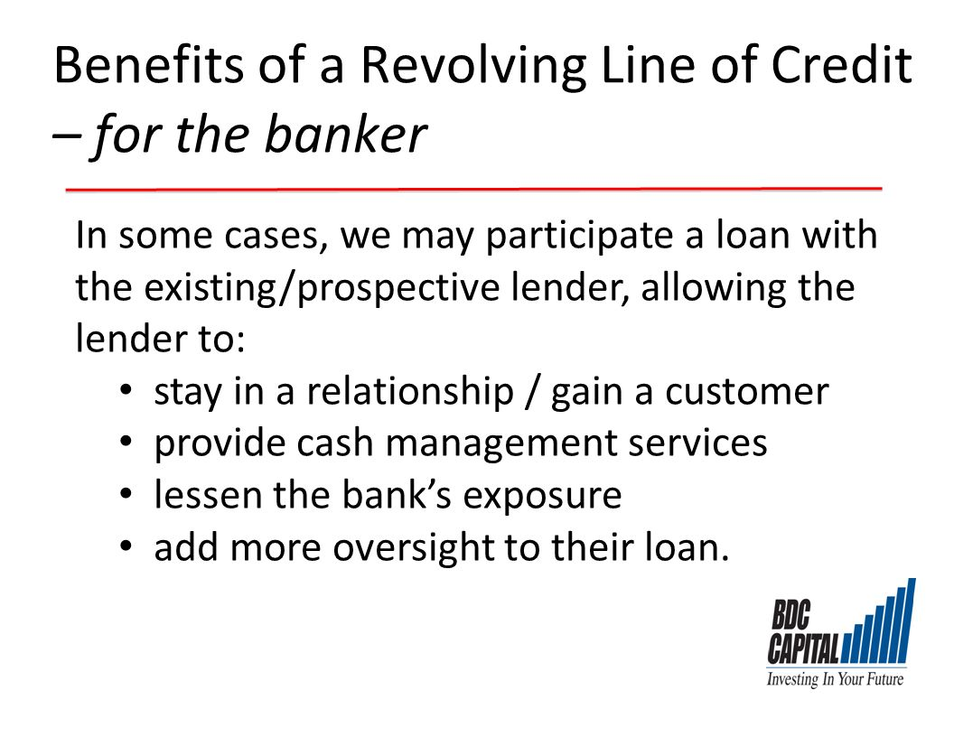 Benefits of a Revolving Line of Credit – for the banker
