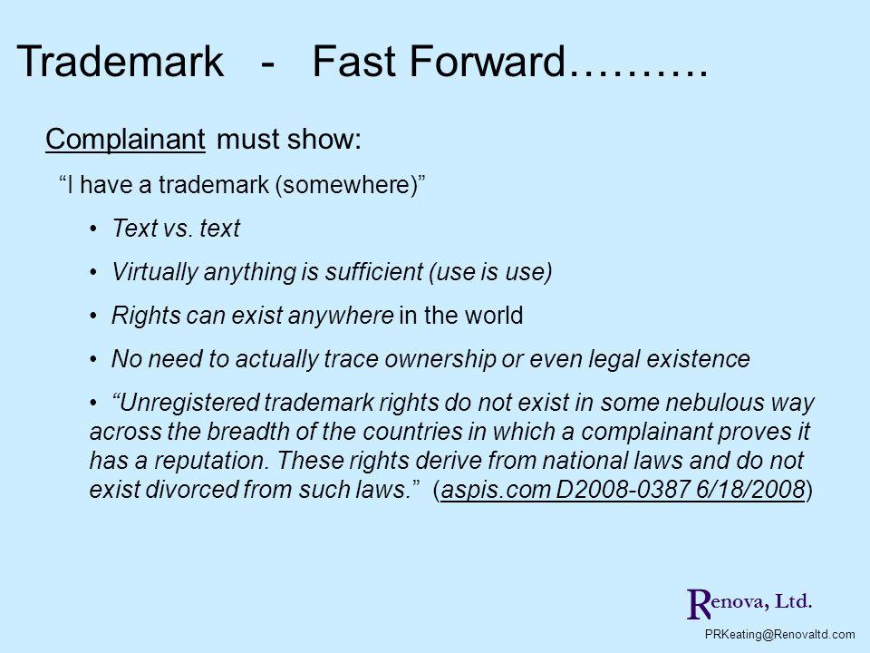 Trademark - Fast Forward……….