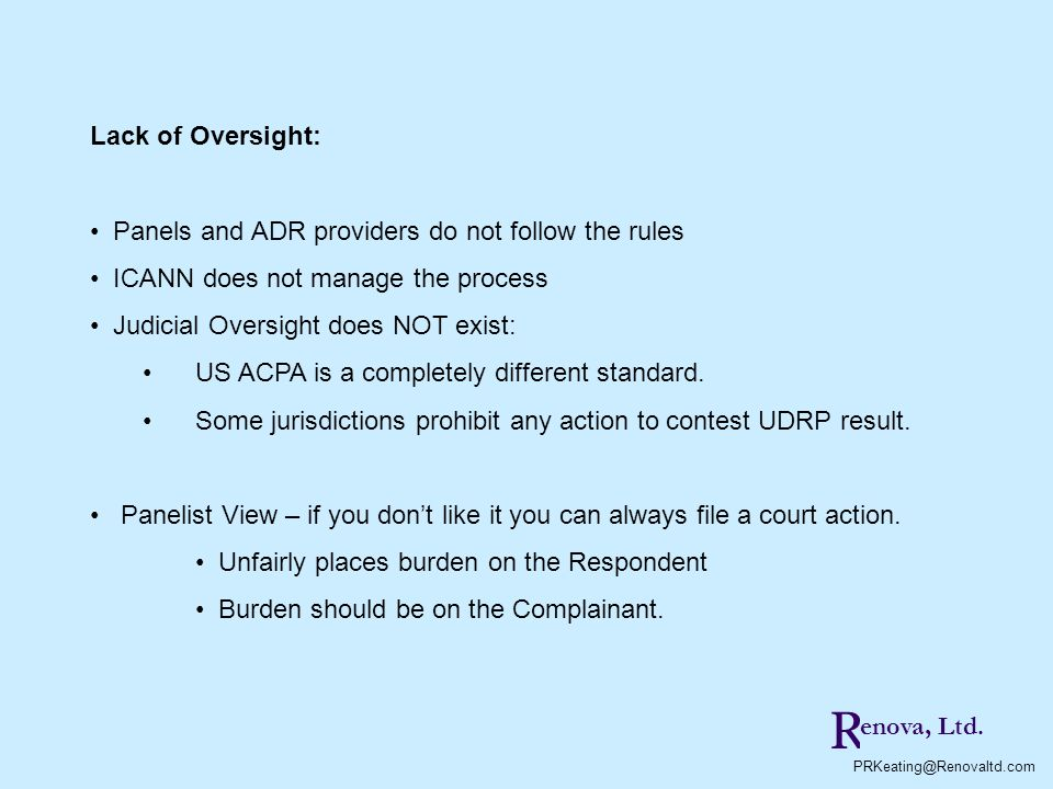 R Lack of Oversight: Panels and ADR providers do not follow the rules