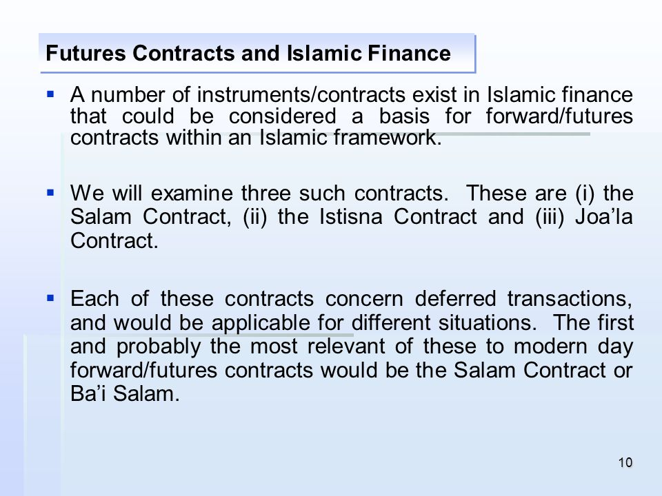 Futures Contracts and Islamic Finance