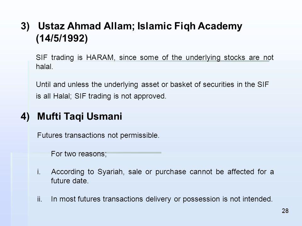 3) Ustaz Ahmad Allam; Islamic Fiqh Academy (14/5/1992)
