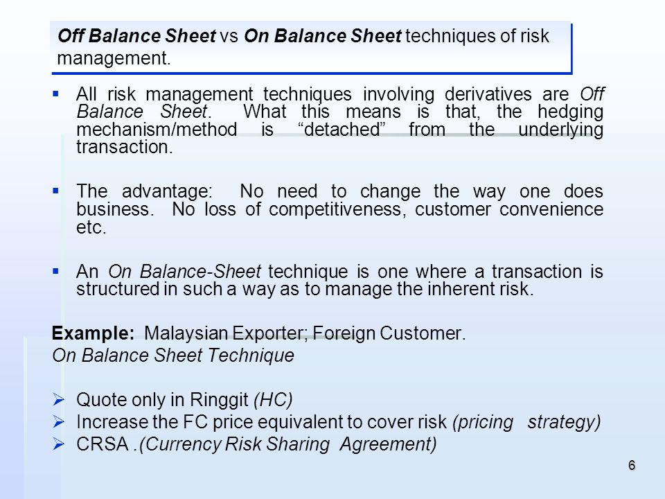 Off Balance Sheet vs On Balance Sheet techniques of risk