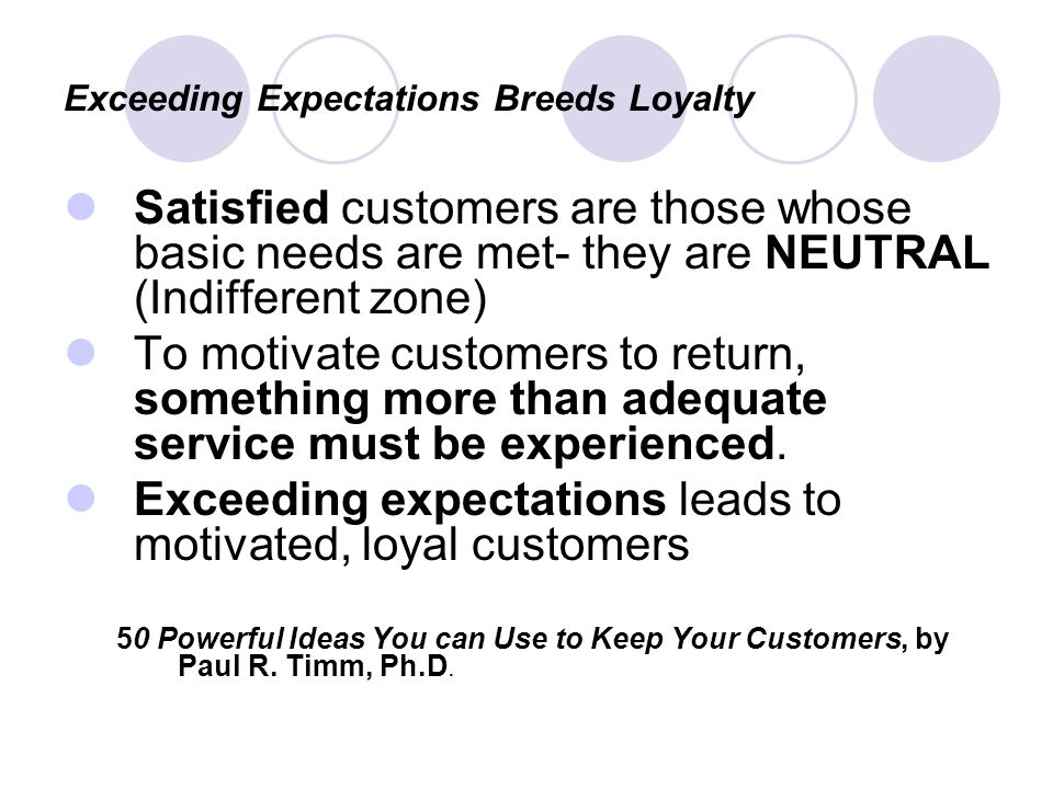 Exceeding Expectations Breeds Loyalty