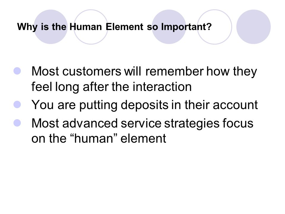 Why is the Human Element so Important