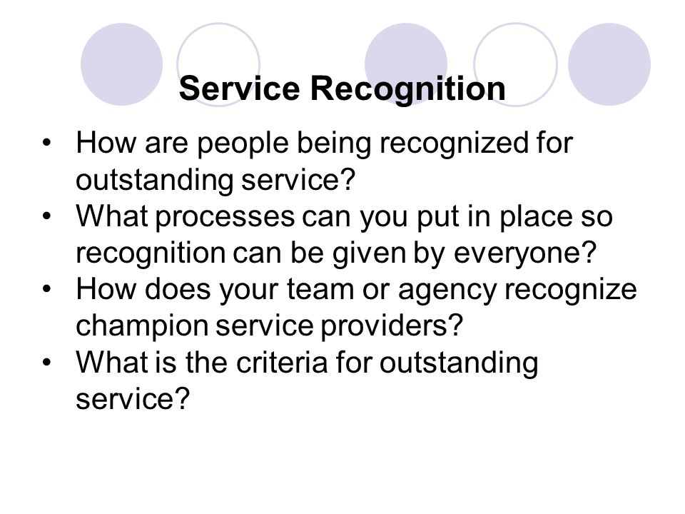 Service Recognition How are people being recognized for outstanding service