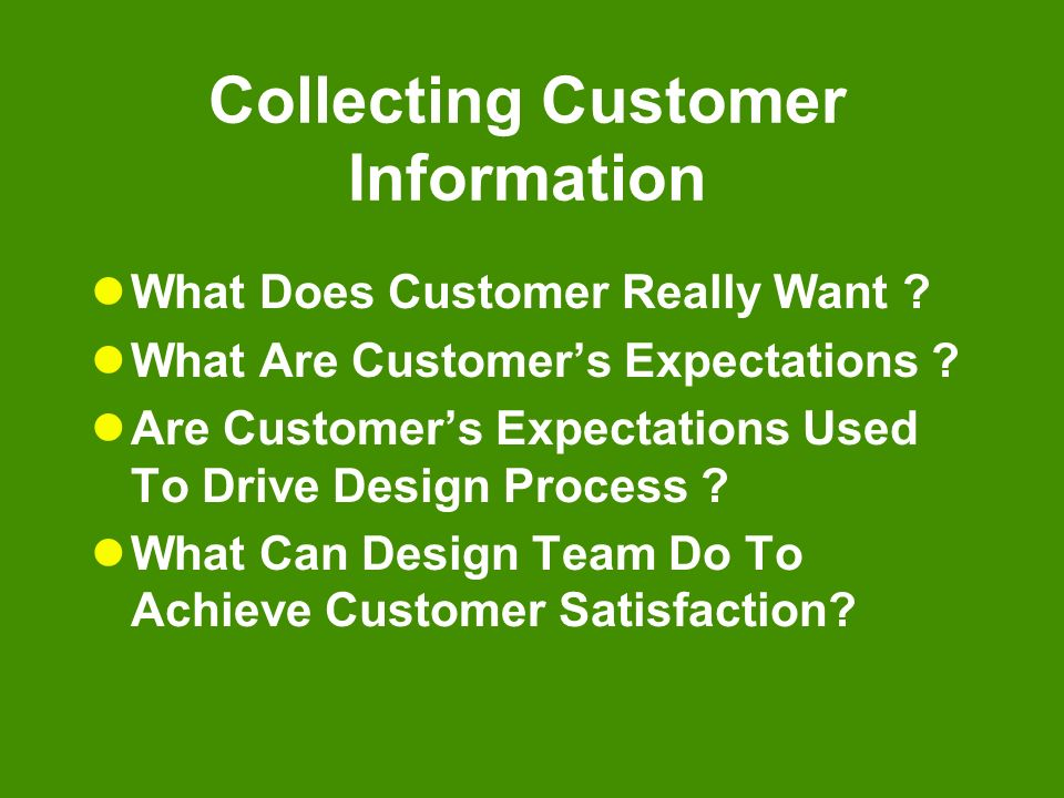 Collecting Customer Information