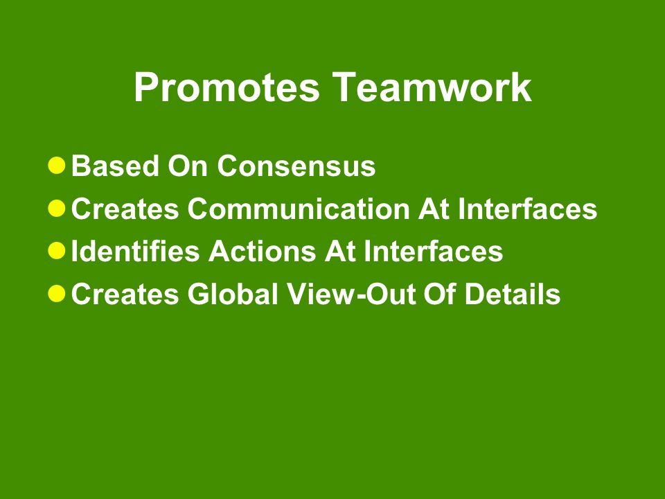 Promotes Teamwork Based On Consensus