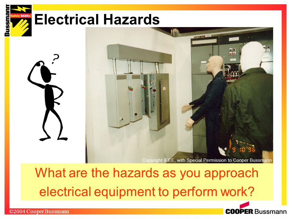 Electrical Hazards What are the hazards as you approach