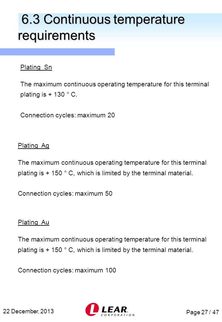 6.3 Continuous temperature requirements