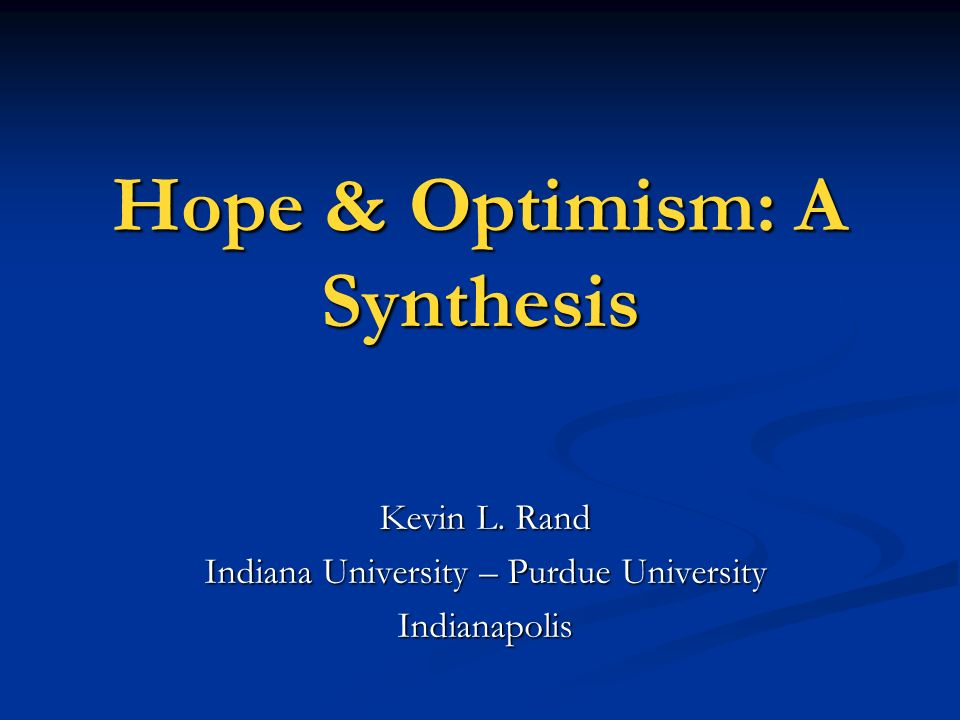 Hope & Optimism: A Synthesis