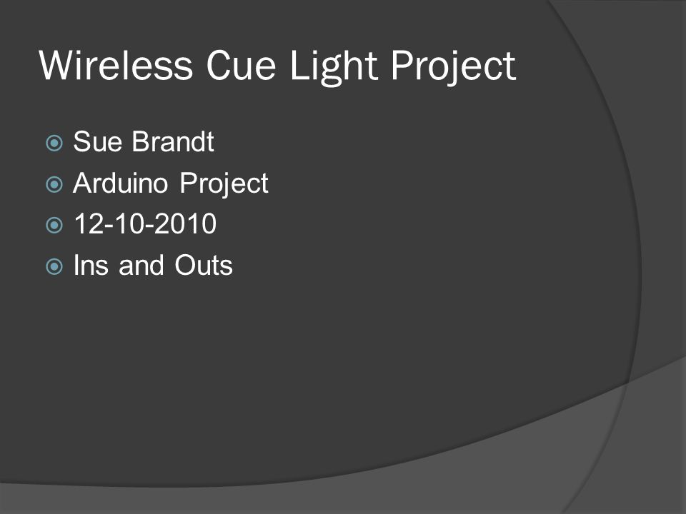 Wireless Cue Light Project