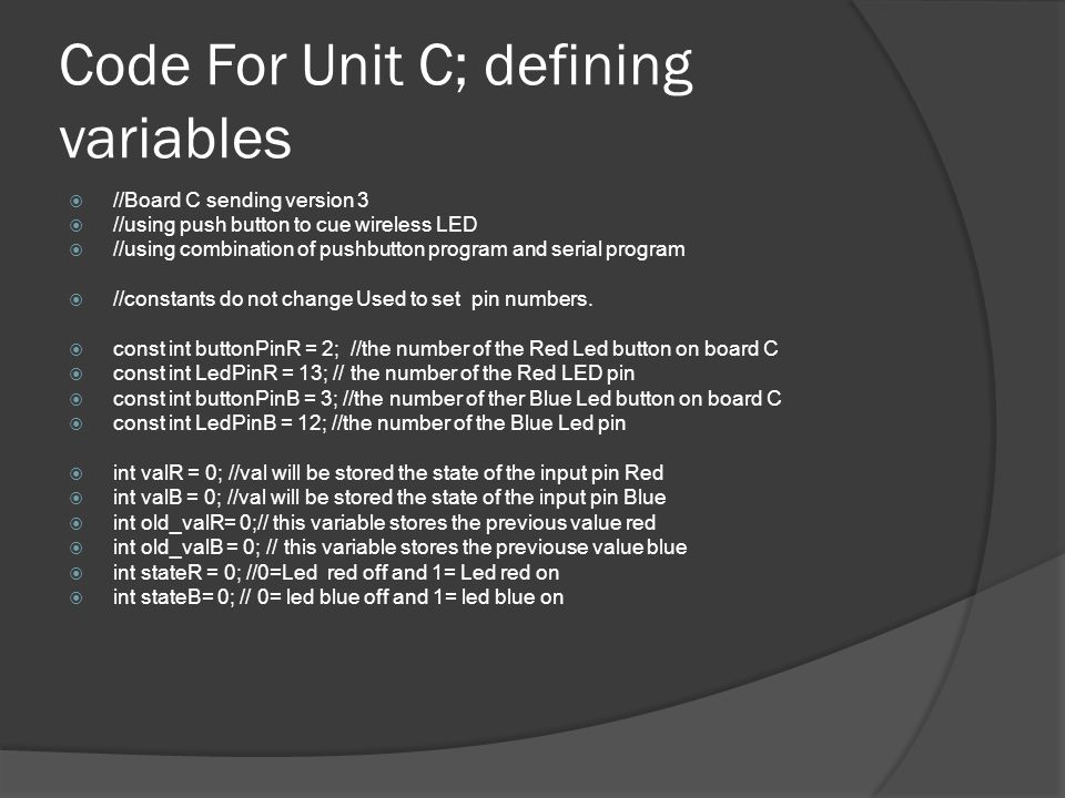 Code For Unit C; defining variables